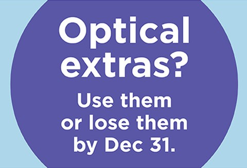 Use your Optical Extras!